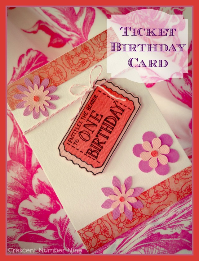 Ticket Birthday Card